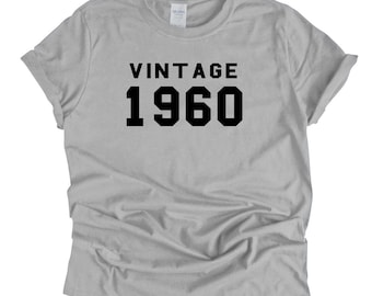 e7c2a448 1960 Vintage Year Born Birthday T Shirt 59th Birthday Gift Birth Year Age  Custom Birthday UNISEX T-Shirt Personalize with ANY Age or Year