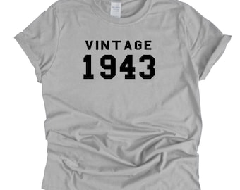 b8005321 1943 Vintage Year Born Birthday T Shirt 76th Birthday Gift Birth Year Age  Custom Birthday UNISEX T-Shirt Personalize with ANY Age or Year