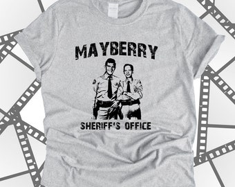 cb8ccb06 Mayberry Sheriff's Office T Shirt Fan Inspired Andy Taylor Barney Fife The Andy  Griffith Show Funny Vintage Old School TV Comedy