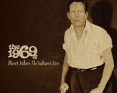 The 1969s - There's Where The Vulture Live CD