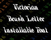 Victorian Brush Letter Marking  Installable Font  | Vintage Ornamental Numbers, Uppercase, Lowercase, Punctuation | Calligraphy OTF TTF