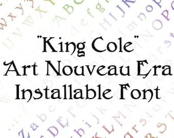 King Cole Penwork Installable Font Vintage Art Nouveau Era