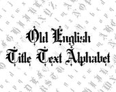 Victorian Old English Title Text Ornamental Alphabet Vector Clipart  | Vintage Ornamental Uppercase & Lowercase Letters, Calligraphy SVG PNG