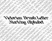 Victorian Brush Letter Marking Alphabet Vector Clipart  | Vintage Ornamental Uppercase, Lowercase Lettering | Calligraphy SVG & PNG
