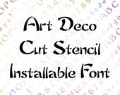 Art Deco Cut Stencil Installable Font  | Vintage Penwork Uppercase & Lowercase Letters, Numbers, Punctuation Calligraphy OTF TTF