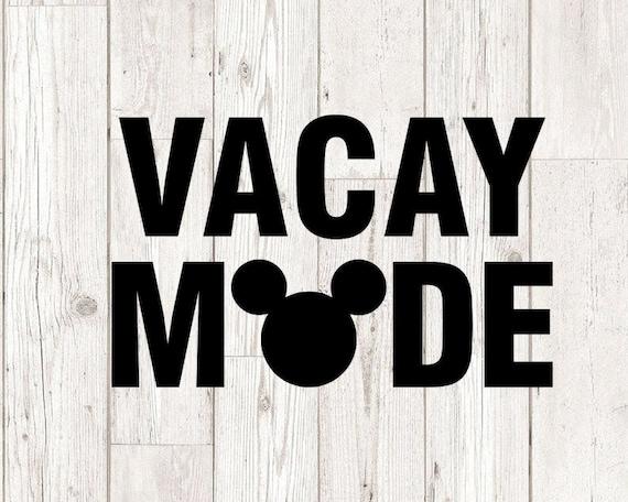 Vacay Mode SVG Bundle  Disney Vacation Trip svg  VACAY MODE Svg Disney cut file  Instant download design for cricut or silhouette
