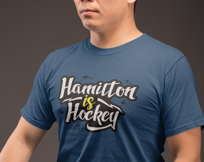 Hamilton is Hockey T-Shirt