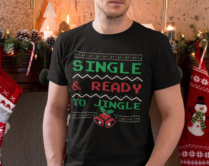 Featured listing image: Single and Ready to Jingle T-Shirt