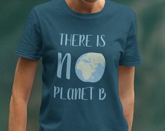 Theres No Planet B T-Shirt