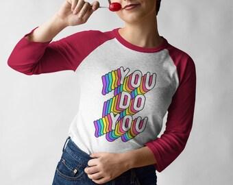 You do You Baseball T-Shirt