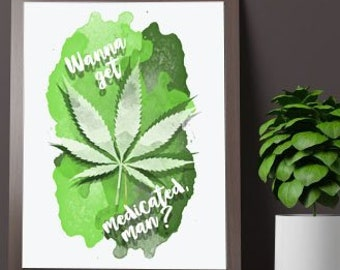 a8a36693275 Medical Marijuana Print Poster Weed