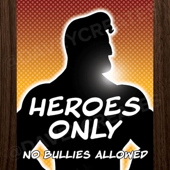 Digital Heroes Only No Bullies Allowed Anti Bully Superhero Classroom Decorations Motivational Poster Teachers Elementary Wall Decor
