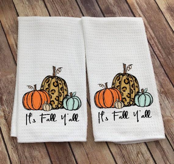 Its Fall Yall Decor Dish Towel Pumpkin Tea Towel Etsy