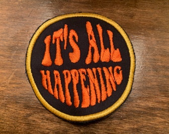 IT'S ALL HAPPENING Almost Famous tribute patch 2020
