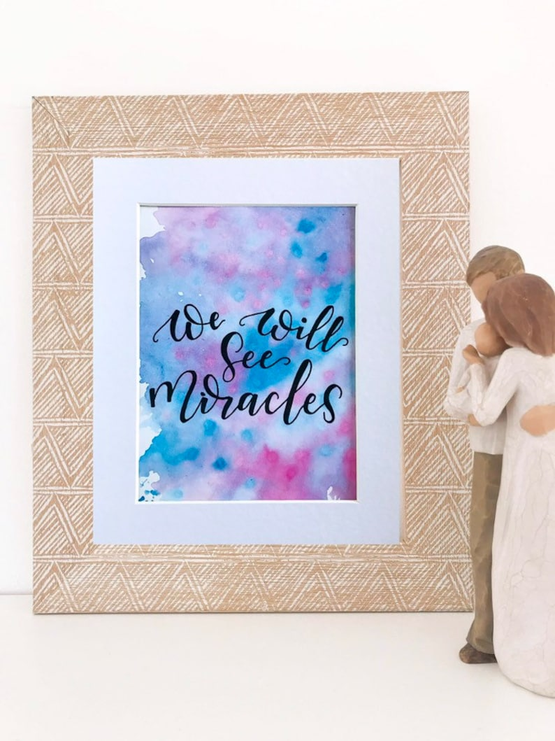 Watercolour We Will See Miracles wall art print - lyrics taken from the  album 'Miracles'