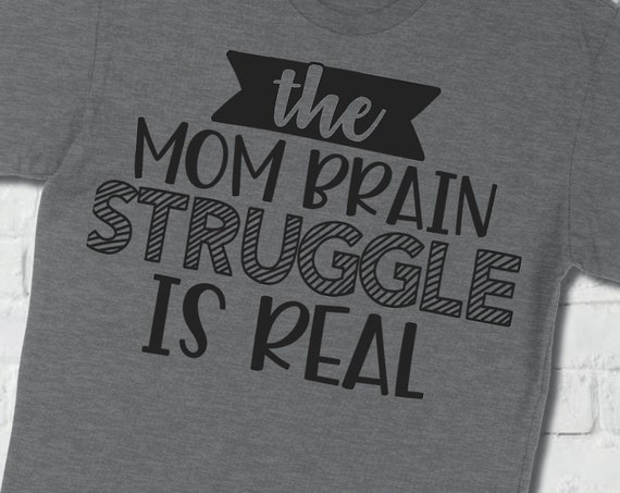 Shirt - Mom Brain