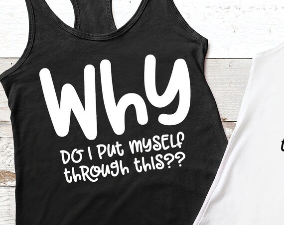 Workout Shirt - Why