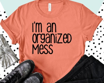 Organized Mess - Large
