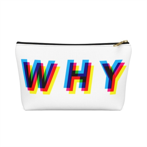 WHY Accessory Pouch w T-bottom