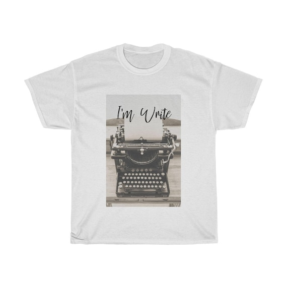 I'm Write 2 typewriter Unisex Cotton Tee