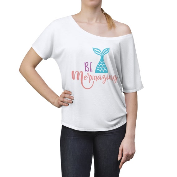 Be Mermazing Mermaid Women's Slouchy top