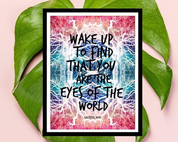 Grateful Dead Lyrics Art Poster Print - Eyes of the World Lyrics - Deadhead Gift - Unique Trippy Art!