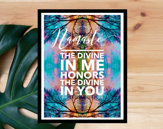 Namaste Art Poster Print - Yoga Print - Meditation - Unique Trippy Chakra Art from Nature Pics!