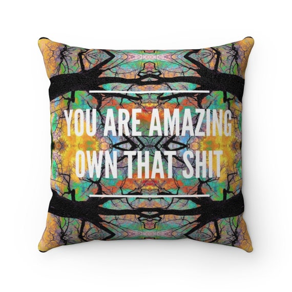 You Are Amazing Soft Square Pillow - All Over Print Statement Piece Unique Design