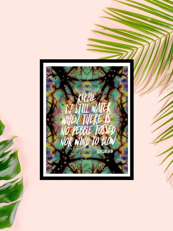 Grateful Dead Ripple Lyrics on Premium Matte Art Print - Unique Colorful Art Made from Nature Pics!