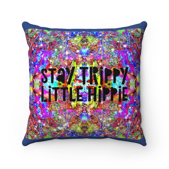 Stay Trippy Soft Square Pillow - Colorful Statement Piece Unique Design