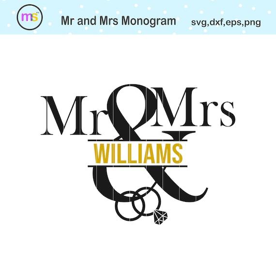 Mr And Mrs Split Monogram Svg Mr And Mrs Monogram Svg Mr And Mrs Clip Art Wedding Split Monogram Svg Wedding Monogram Svg Svg File Svg