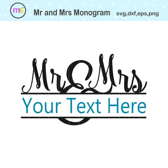 Mr And Mrs Svg Mr And Mrs Monogram Svg Mr And Mrs Split Monogram Svg Mr And Mrs Split Frame Svg Wedding Monogram Svg Wedding Clip Art