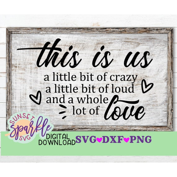 This Is Us Svg Home Svg Dxf Png Family Svg Files For Etsy
