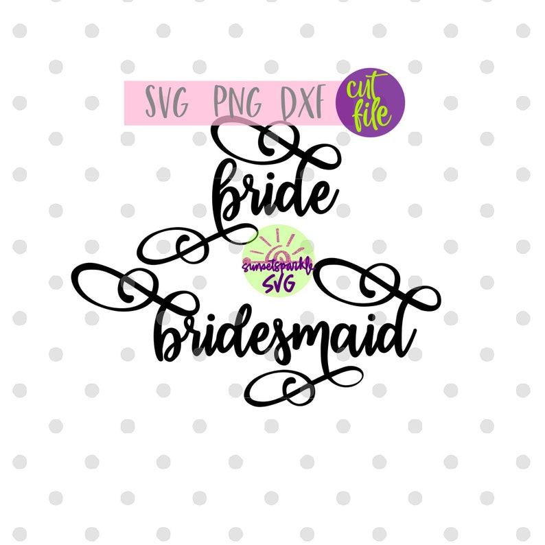 Wedding Party svg Wedding svg png dxf Bridesmaid svg Bride svg Wedding svg files Bride svg for cricut and silhouette