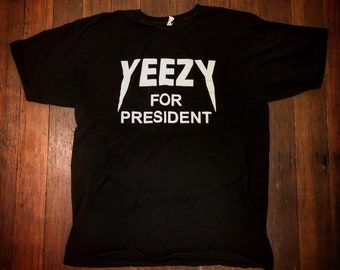 b8d4dd77 Yeezy for President Kanye West T Shirt L Large