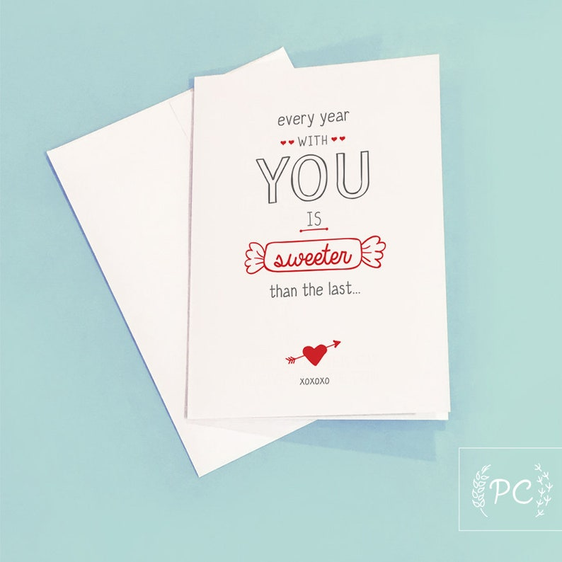 Every year is sweeter than the last GREETING CARD  Anniversary Card  Love