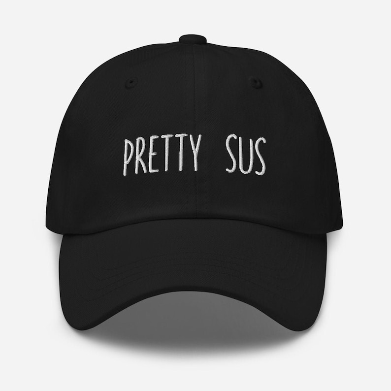 Among Us /'Pretty Sus/' Embroidered Dad Cap Hat Black Navy or Camo