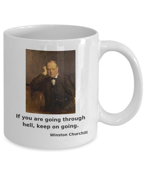 Keep Going Winston Churchill Quote Coffee Mug NEW FreeShip Portrait