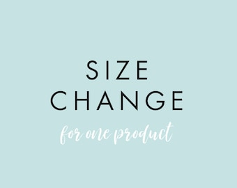 Size Change for one product