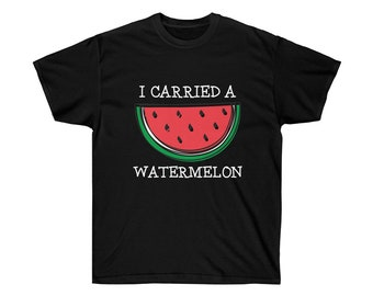 e8325d9dc I carried a watermelon T-Shirt