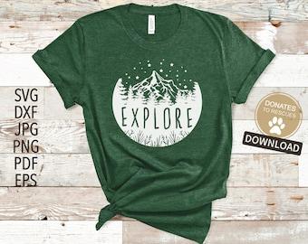 Explore SVG | Cricut, Silhouette + More | Explore shirt svg | DXF | Adventure | camping svg | camping | Climbing | Exploring
