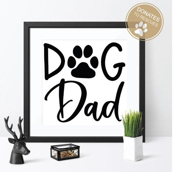 Dog Dad Svg Dog Paw Svg Dog Dad Shirt Svg Dog Dad Etsy