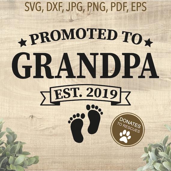 Promoted To Grandpa Est 2019 Svg New Grandpa Svg Dad Svg Etsy