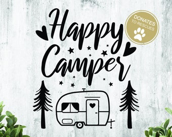 Happy Camper SVG | DXF | Cricut | Silhouette| Camping Svg | printable | Cricut cut file | SVG | Camper | Camping | Explore | Exploring