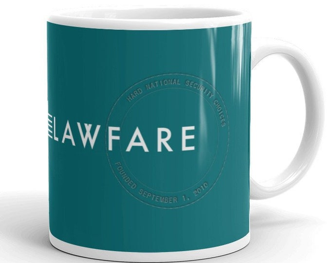 Featured listing image: Lawfare Banner Ceramic Coffee Mug - Hard National Security Choices