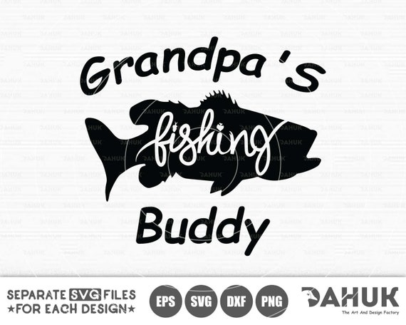 Download Fishing Buddy Svg Fishing Svg Funny Kids Svg Daddy Svg Etsy