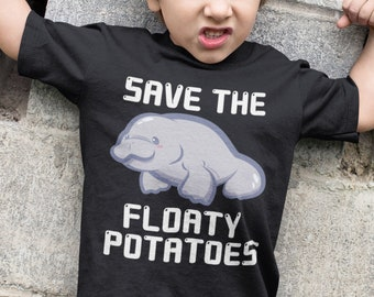 ff2a4f11cddd Save The Floaty Potatoes, Manatee Shirt, Manatee T-Shirt, Manatee Gift,  Whale Gift, Manatee Kids, Manatee Youth, Manatee Bodysuit