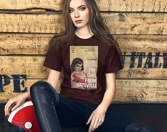 The Girl from Hateville Unisex T-Shirt Fun Gift