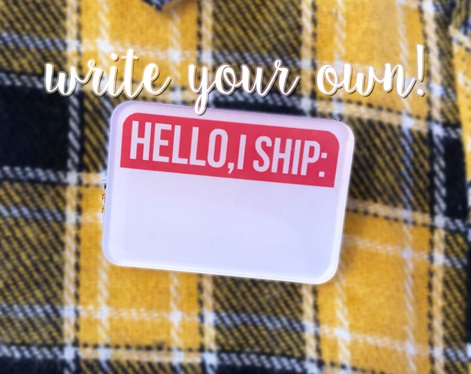 "Hello, I ship Acrylic Pin / Shipping / Make your Own / DIY / 1.5"" pin"