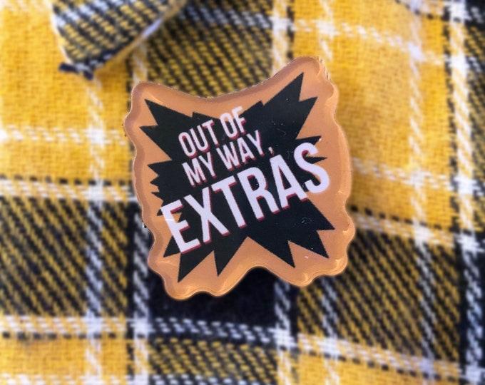 "Bakugo MHA inspired Extras Acrylic Pin / 1"" inch pin / Funny BNHA / My Hero / Boku No Hero [preorder]"